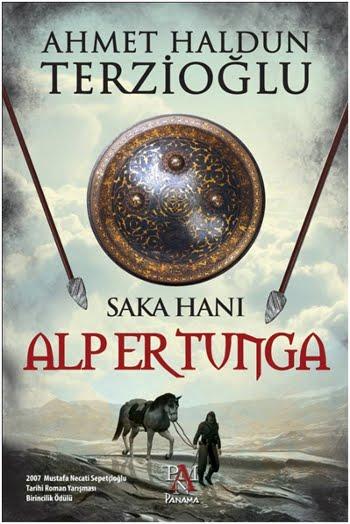 Ahmet Haldun Terzioğlu Alp Er Tunga Saka Türklerinin Büyük Hakanı Pdf