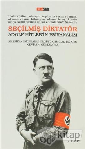 OSS Raporu - Seçilmiş Diktatör Adolf Hitler'in Psikanalizi Pdf