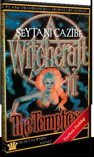 Şeytani Cazibe (Witchcraft II The Temptress) 1989 Dvdrip Dual Türkce Dublaj - barbarus